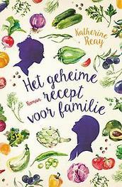 Het geheime recept voor familie roman, Reay, Katherine, Paperback