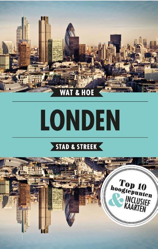 Londen. Wat & Hoe Stad & Streek, Paperback