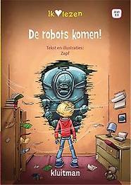 De robots komen!. Zapf, Hardcover