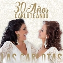 30 ANOS CARLOTEANDO