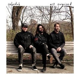 ACT SURPRISED SEBADOH, CD