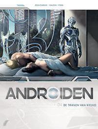 Androiden - D04 De tranen van Kielko Androiden, Gaudin, Jean-Charles, Paperback