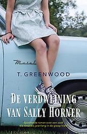 De verdwijning van Sally Horner T. Greenwood, Paperback