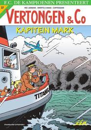 VERTONGEN EN CO 27. KAPITEIN MARK VERTONGEN EN CO, Hec Leemans, Paperback