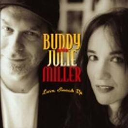 LOVE SNUCK UP W/UNRELEASED TRACK 'YOU MAKE MY HEART BEAT SO FAST' Audio CD, BUDDY MILLER, CD