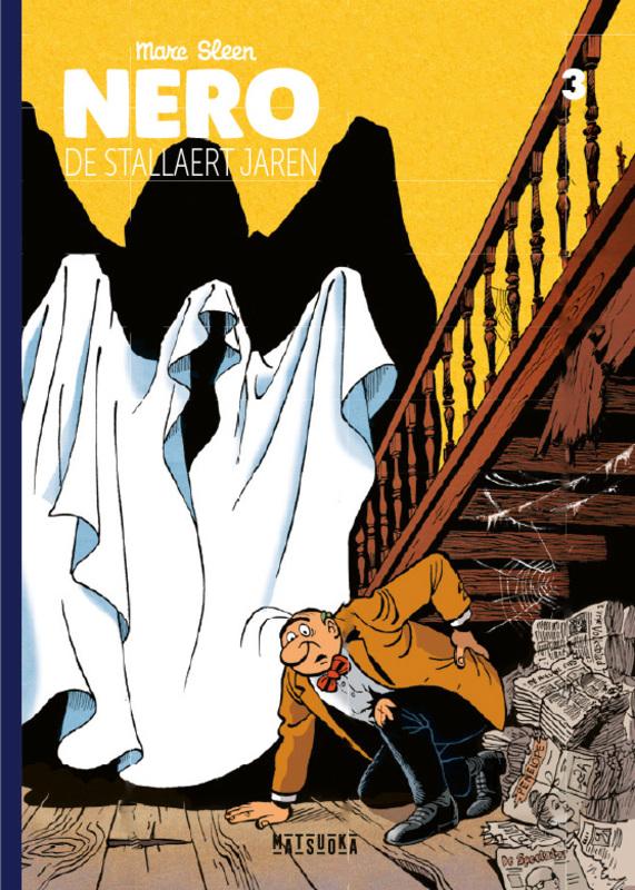 De Stallaert jaren NERO INTEGRAAL, Marc Sleen, Hardcover