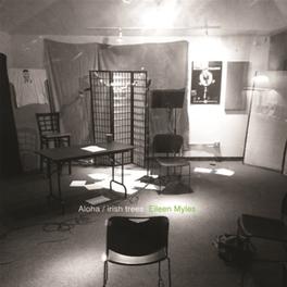 ALOHA/IRISH TREES EILEEN MYLES, Vinyl LP