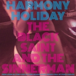 BLACK SAINT AND THE.. HARMONY HOLIDAY, Vinyl LP