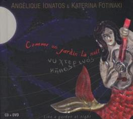 COMME UN JARDIN LA NUIT MUSIC FROM GREECE Audio CD, ANGELIQUE LONATOS, CD