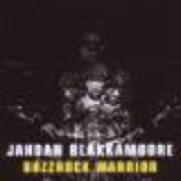 BUZZROCK WARRIOR DEBUT SOLO ALBUM / PRODUCED BY MATT SHADETEK/DJ RUPTURE Audio CD, JAHDAN BLAKKAMOORE, CD