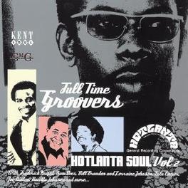 HOTLANTA SOUL VOL. 2 FULL TIME GROOVERS W /SAM DEES, BILL BRANDON, JIMMY LEW Audio CD, V/A, CD