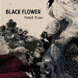 FUTURE FLORA BLACK FLOWER, Vinyl LP