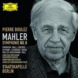 SYMPHONY NO.8 STAATSKAPELLE BERLIN/PIERRE BOULEZ Audio CD, G. MAHLER, CD