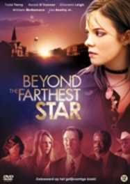 Beyond the farthest star, (DVD) DVDNL