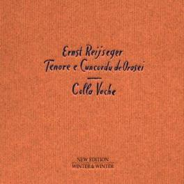 COLLA VOCHE Audio CD, ERNST REIJSEGER, CD