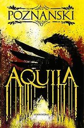 Aquila. Ursula Poznanski, Paperback