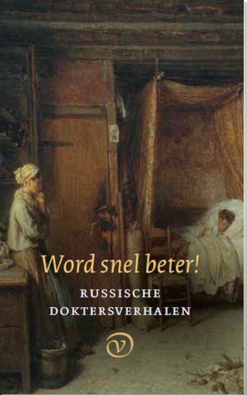 Word snel beter!. Russische doktersverhalen, Russen, Klassieke, Paperback