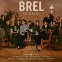 BREL CES GENS-LA FEAT.M.FAITHFULL, MELODY GARDOT, CARLA BRUNI A.O.