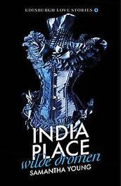 India Place - Wilde dromen. wilde dromen, Young, Samantha, Paperback