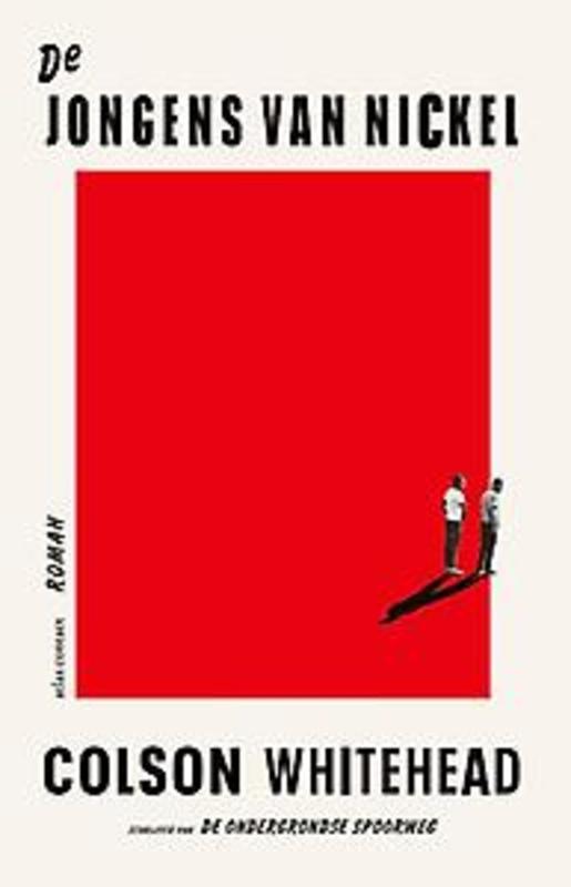 De jongens van Nickel roman, Colson Whitehead, Hardcover