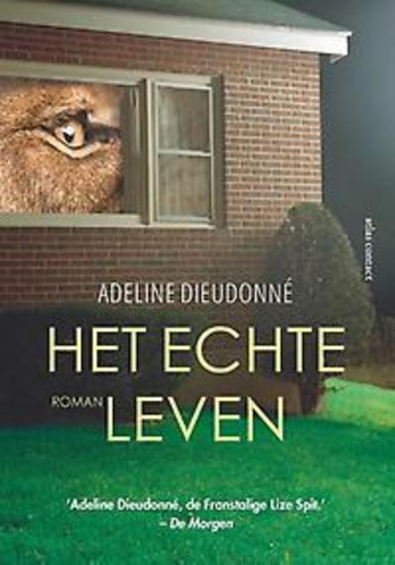 Het echte leven Dieudonné, Adeline, Paperback