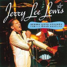 PRETTY MUCH COUNTRY Audio CD, JERRY LEE LEWIS, CD