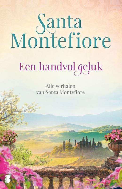 Een handvol geluk Alle verhalen van Santa Montefiore, Santa Montefiore, Paperback