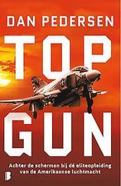 Topgun AchterdeschermenbijdéeliteopleidingvandeAmerikaanseluchtmacht, Dan Pedersen, Paperback