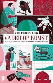 Vader op komst wat je als moderne vader kunt verwachten (en doen!), Willem Bisseling, Paperback