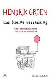Een kleine verrassing roman, Hendrik Groen, Paperback