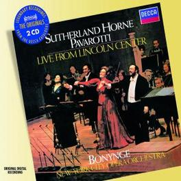 LIVE FROM THE LINCOLN CEN SUTHERLAND/HORNE/PAVAROTTI/BONYNGE Audio CD, V/A, CD