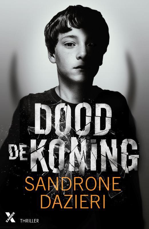 Dood de koning Sandrone Dazieri, Paperback