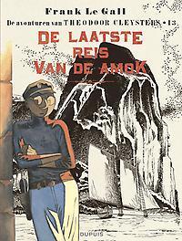 THEODOOR CLEYSTERS 13. DE LAATSTE REIS VAN DE AMOK THEODOOR CLEYSTERS, Le Gall, Frank, Paperback