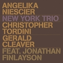 NEW YORK TRIO CHRIS TORDINI