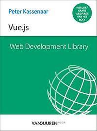 Web Development Library Vue.js. Kassenaar, Peter, Paperback