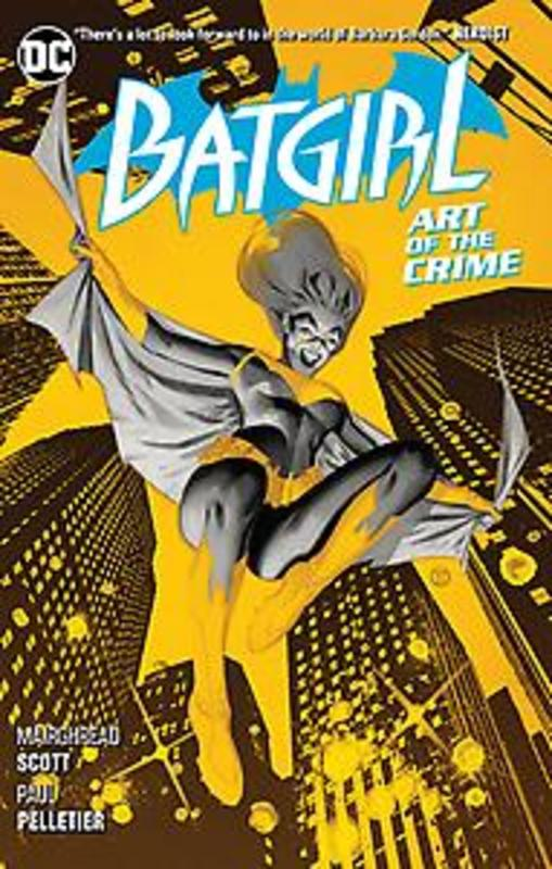Batgirl Volume 5 Art of the Crime, Mairghread Scott, Paperback
