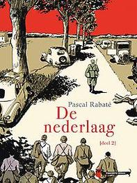 De Nederlaag: deel 2 deel 2, Pascal Rabaté, Hardcover