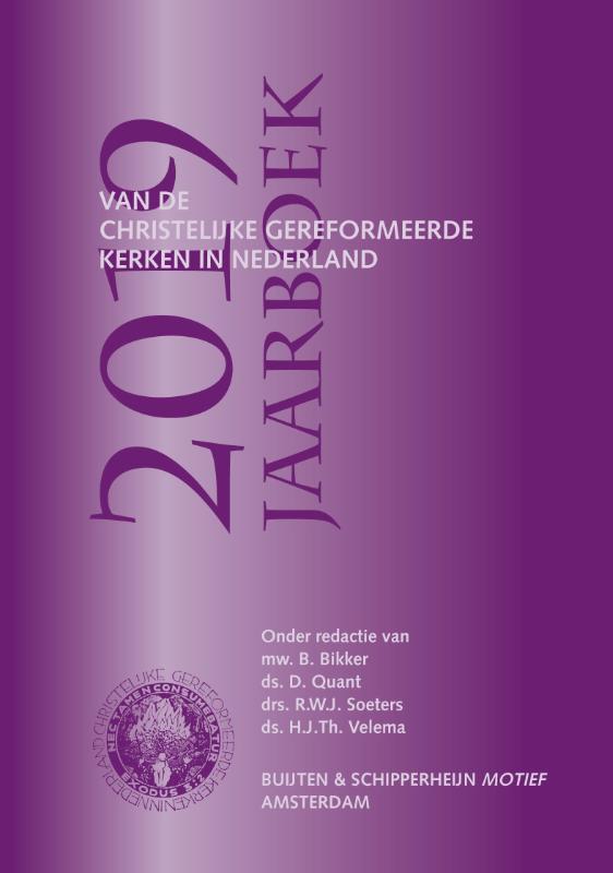 Jaarboek van de Christelijk Gereformeerde Kerken in Nederland 2019. Paperback