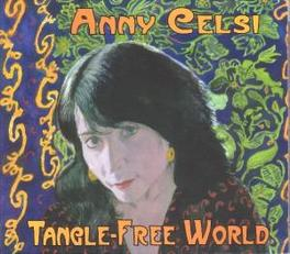 TANGLE-FREE WORLD Audio CD, ANNY CELSI, CD