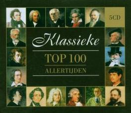 KLASSIEKE TOP 100 ALLER.. ...ALLERTIJDEN//W/BACK/MUSSORGSKY/MOZART/LISZT/A.O. Audio CD, V/A, CD