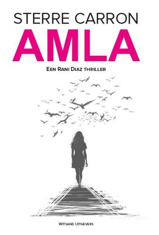 Amla een Rani Diaz thriller, Sterre Carron, Paperback