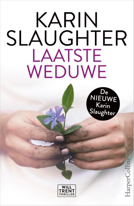 Laatste weduwe een Will Trent thriller, Karin Slaughter, Paperback