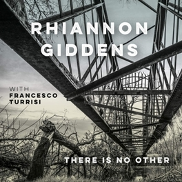 THERE IS NO OTHER RHIANNON GIDDENS, CD