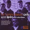 FOR CONNOISSEURS ONLY W/ SIMMS TWINS, ZZ HILL, UNIVERSALS, GENE TAYLOR, MARVE