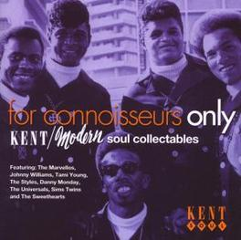 FOR CONNOISSEURS ONLY W/ SIMMS TWINS, ZZ HILL, UNIVERSALS, GENE TAYLOR, MARVE Audio CD, V/A, CD