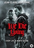 We die young, (DVD)