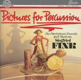 PICTURES FOR PERCUSSION PERCUSSION ENS.POLYRHYTHMIA, SOFIA Audio CD, S. FINK, CD
