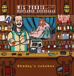 SHADEY'S JUKEBOX 'COUNTRY MUSIC GONE BEAUTIFULLY WRONG' -BILLY SHEPHERD FORBIS, WIL & GENTLEMEN S, CD