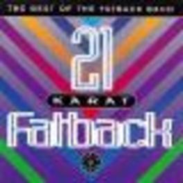 21 KARAT FATBACK-BEST OF 21 TRACKS Audio CD, FATBACK, CD