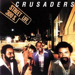 STREET LIFE 300 S. Audio CD, CRUSADERS, CD
